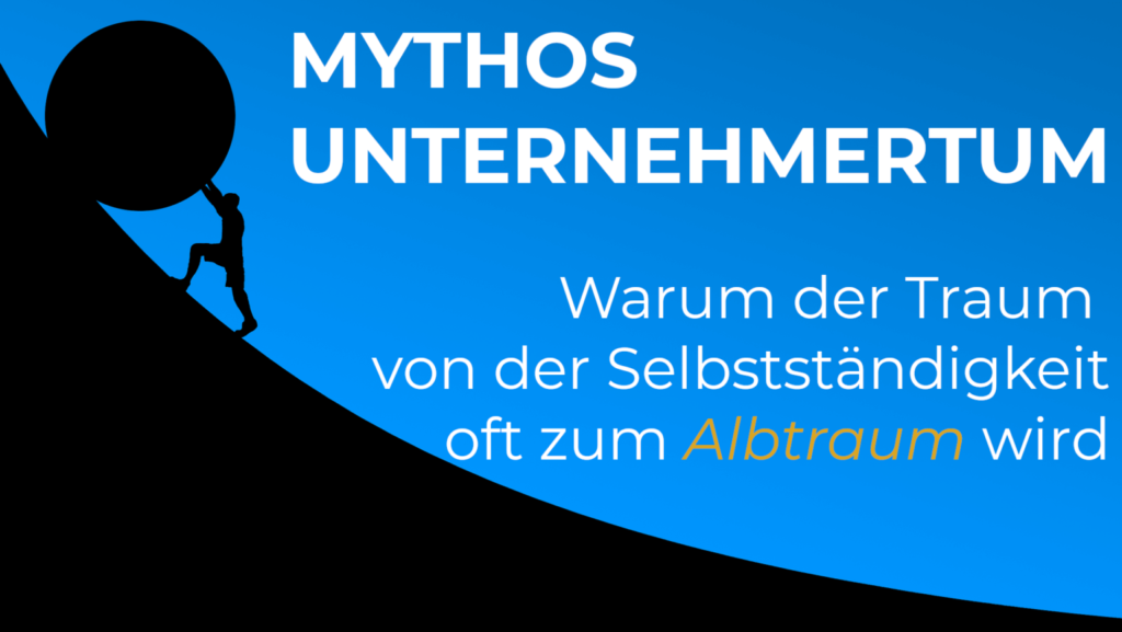 Mythos Unternehmertum