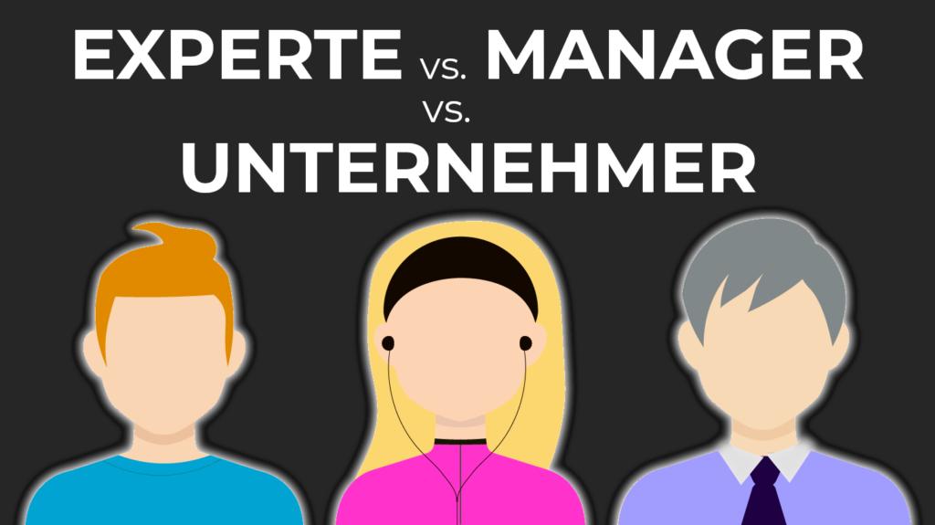 Experte, Manager, Unternehmer