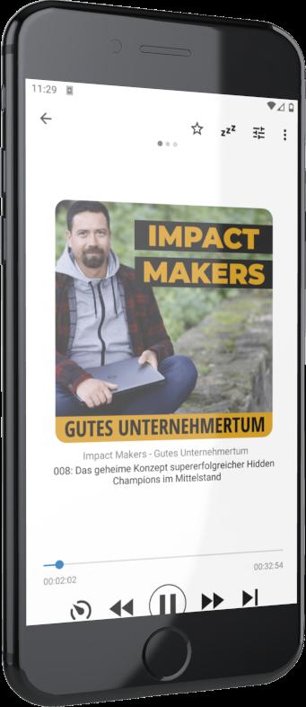 IMPACT MAKERS - Gutes Unternehmertum Business Podcast für Unternehmer:innen und Selbstständige